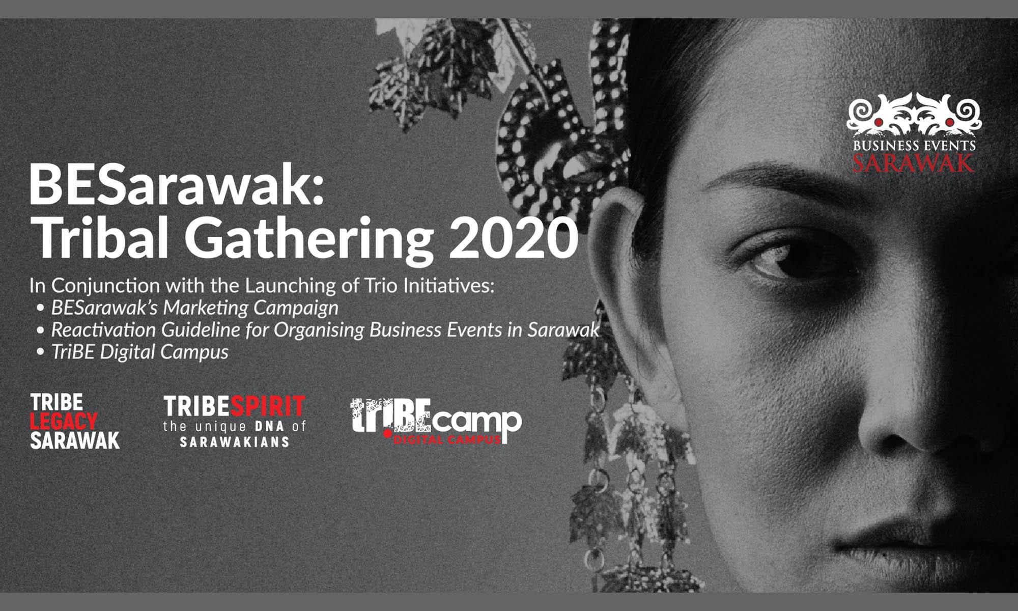 BESarawak launches 'TRIBE LEGACY SARAWAK'