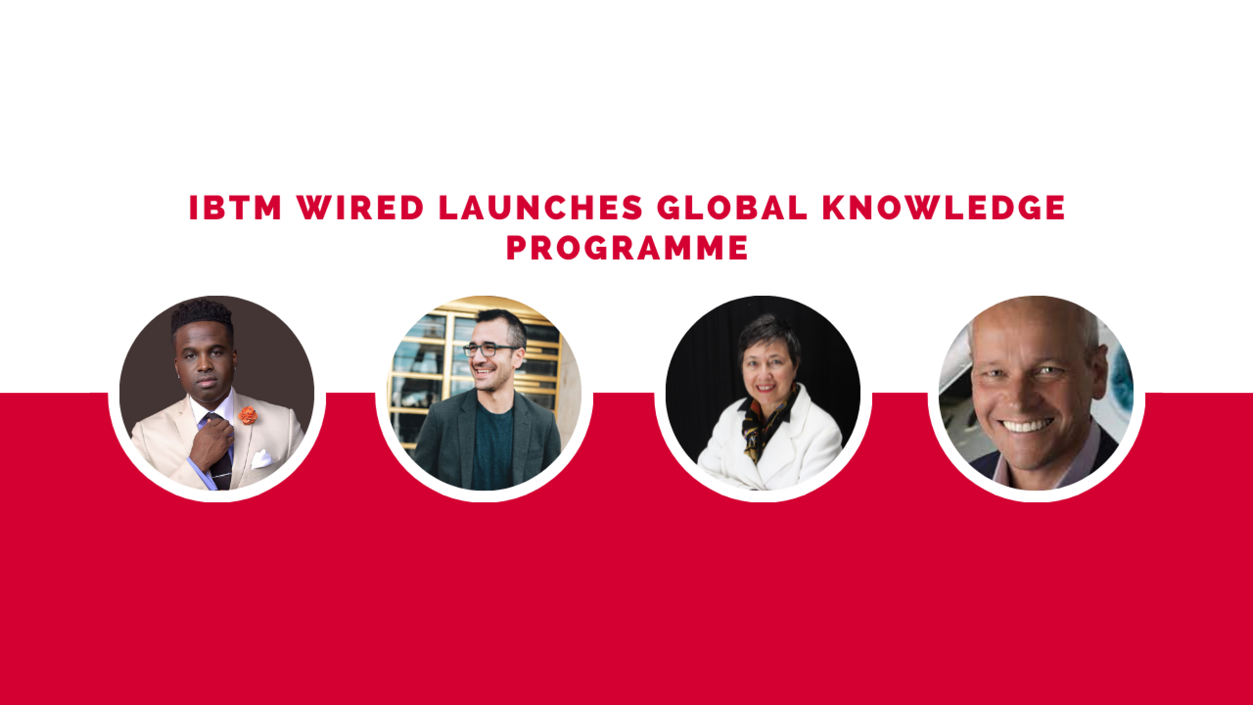 IBTM Wired launches global Knowledge Programme